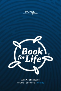 BOOK FOR LIFE: Volume 1, IDENTITY